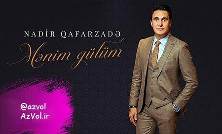 دانلود آهنگ آذربایجانی جدید Nadir Qafarzade به نام Menim Gulum
